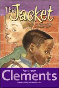 http://www.amazon.com/The-Jacket-Andrew-Clements/dp/0689860102